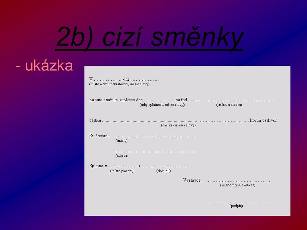 2b) cizí směnky - ukázka