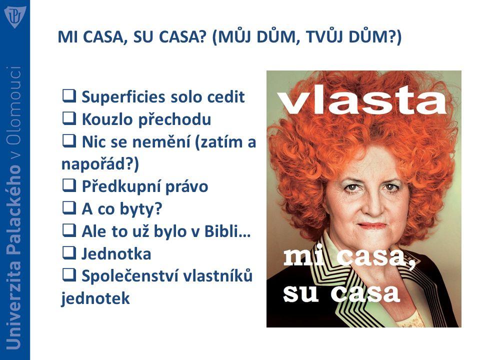 MI CASA, SU CASA.