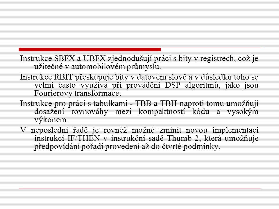 Instrukce SBFX a UBFX zjednodušují práci s bity v registrech, což je užitečné v automobilovém průmyslu.