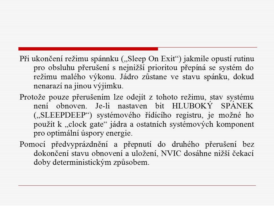 NVIC má také zaintegrován časovač (System Tick - SysTick), který je 24bitový a může být použit ke generovat přerušení v pravidelných časových intervalech, řízení reálného času OS nebo pro další naplánované úkoly.