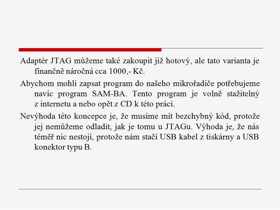 Adaptér JTAG můžeme také zakoupit již hotový, ale tato varianta je finančně náročná cca 1000,- Kč.