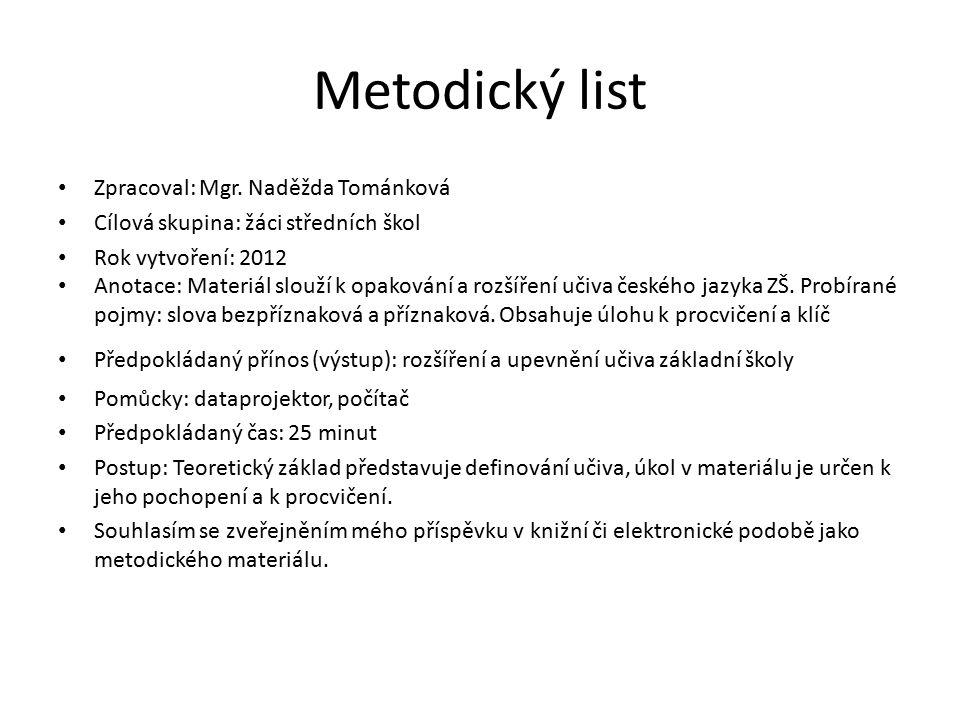 zdroj MARIE SOCHROVÁ.Český jazyk v kostce. 1996. vyd.