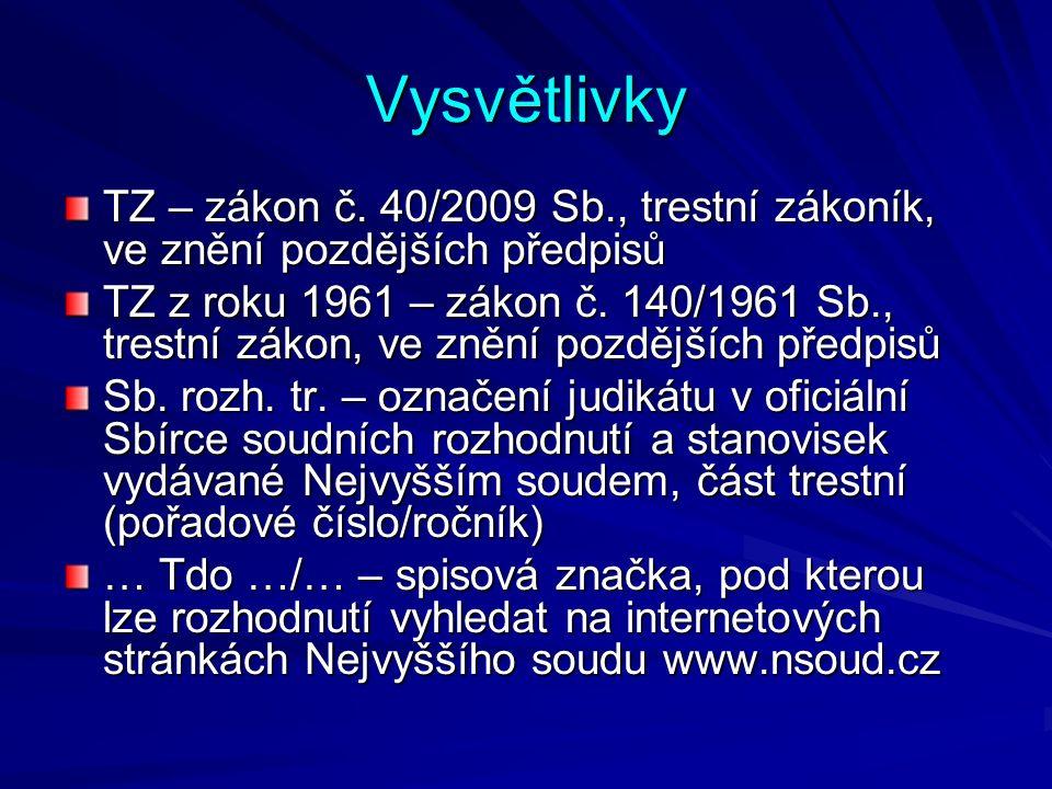 Vysvětlivky TZ – zákon č.