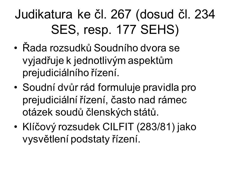 Judikatura ke čl. 267 (dosud čl. 234 SES, resp.