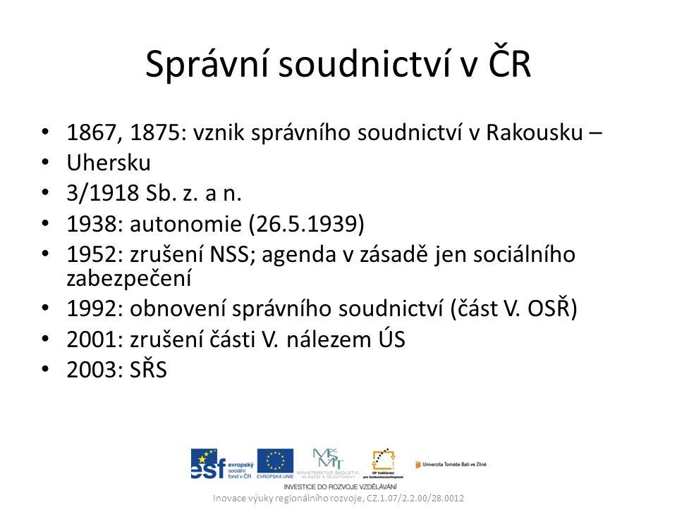 Správní soudnictví v ČR 1867, 1875: vznik správního soudnictví v Rakousku – Uhersku 3/1918 Sb.
