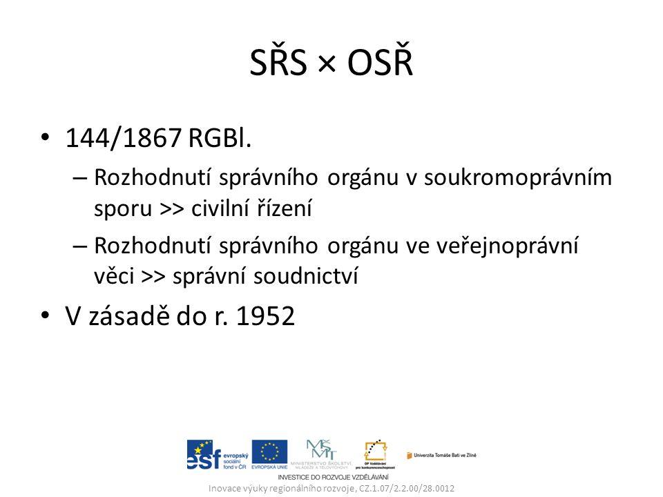 SŘS × OSŘ 144/1867 RGBl.