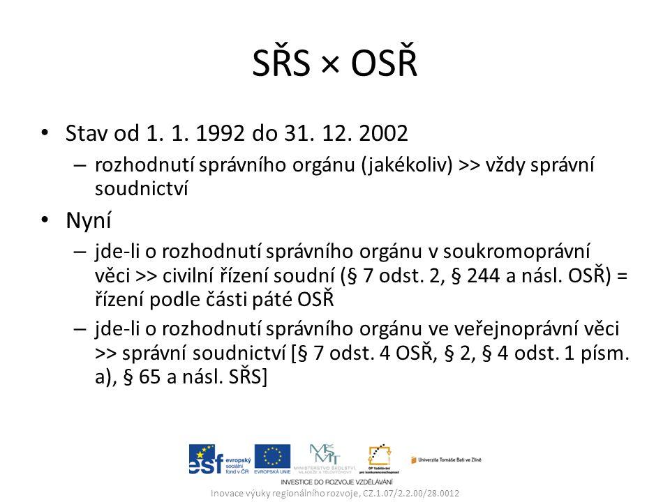 SŘS × OSŘ Stav od 1. 1. 1992 do 31. 12.