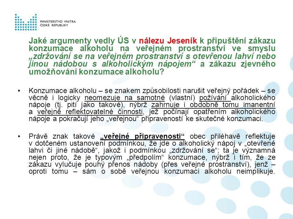 """Jaké argumenty vedly ÚS v nálezu Jeseník k připuštění zákazu konzumace alkoholu na veřejném prostranství ve smyslu """"zdržování se na veřejném prostrans"""