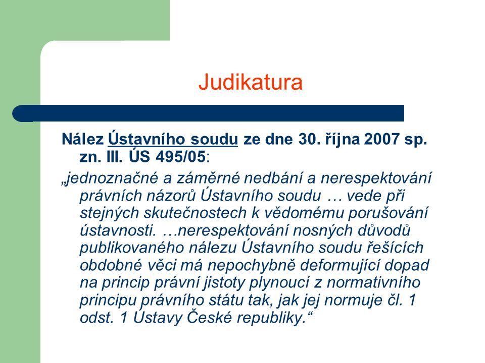 Judikatura Nález Ústavního soudu ze dne 30. října 2007 sp.