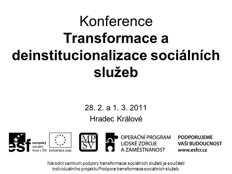 Konference Transformace a deinstitucionalizace sociálních služeb 28.