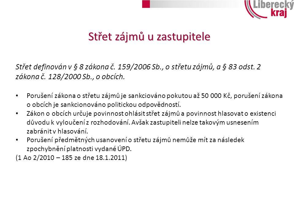 Střet zájmů u zastupitele Střet definován v § 8 zákona č.