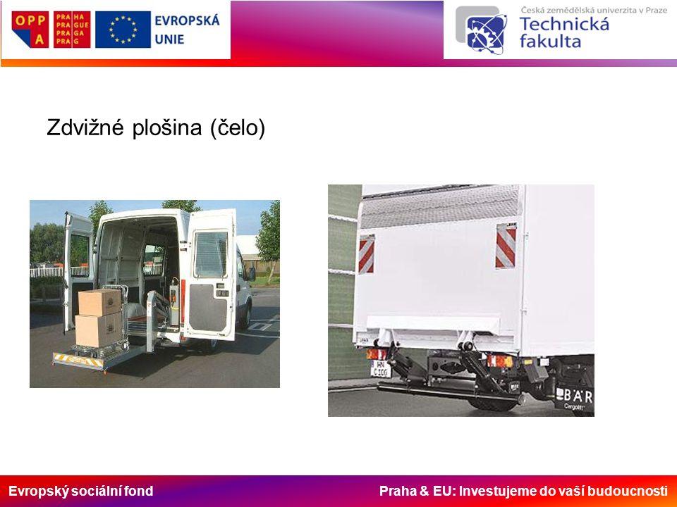 Evropský sociální fond Praha & EU: Investujeme do vaší budoucnosti Zdvižné plošina (čelo)