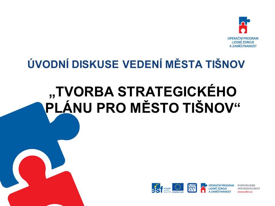 Program 1.Prezentace obsahu a hlavních cílů projektu 2.Důvod zpracování projektového plánu pro město Tišnov 3.Návrh expertních skupin a jejich cílových oblastí 4.Diskuse