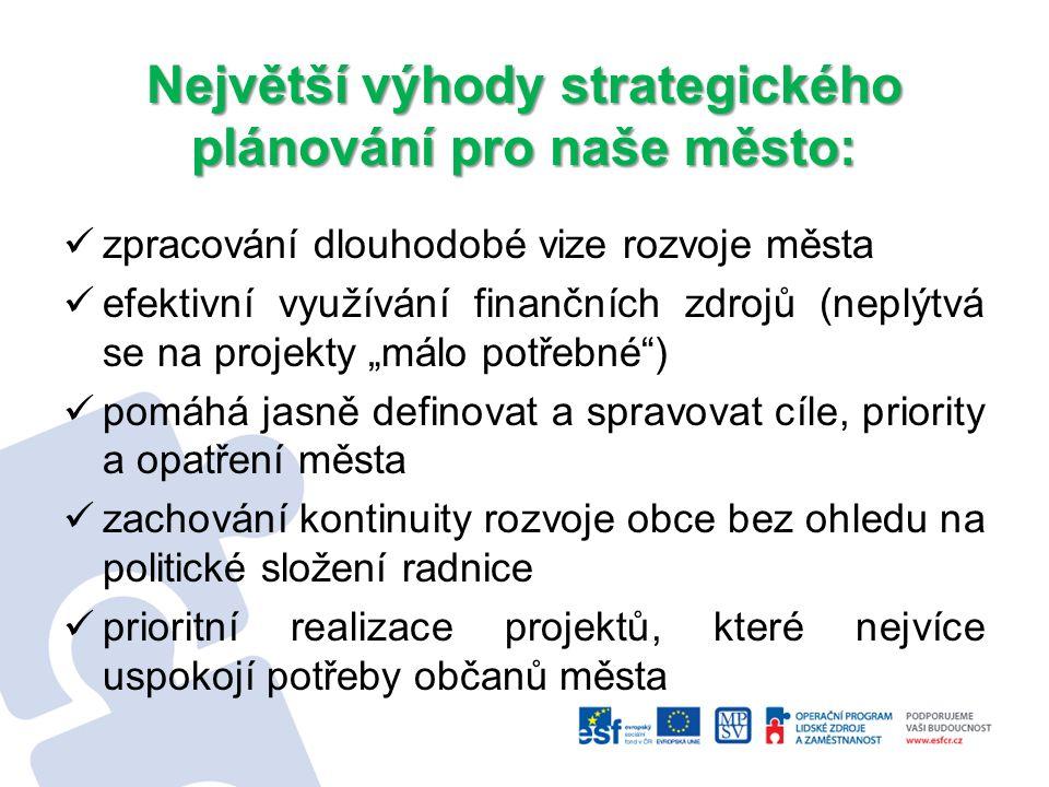  Všechny výstupy a podněty budou brány v potaz při vytváření nového strategického plánu a zároveň budou konzultovány na expertních skupinách, během odborné diskuse a oponentury v rámci dalších schůzek PS.
