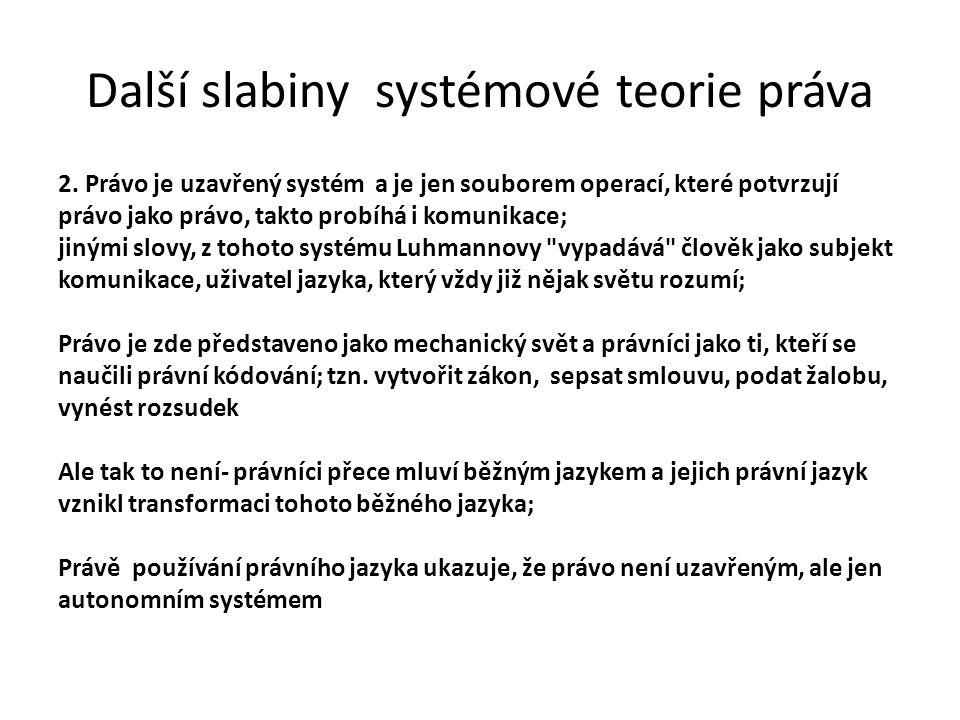 Další slabiny systémové teorie práva 2.