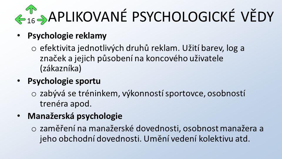 Psychologie reklamy o efektivita jednotlivých druhů reklam.