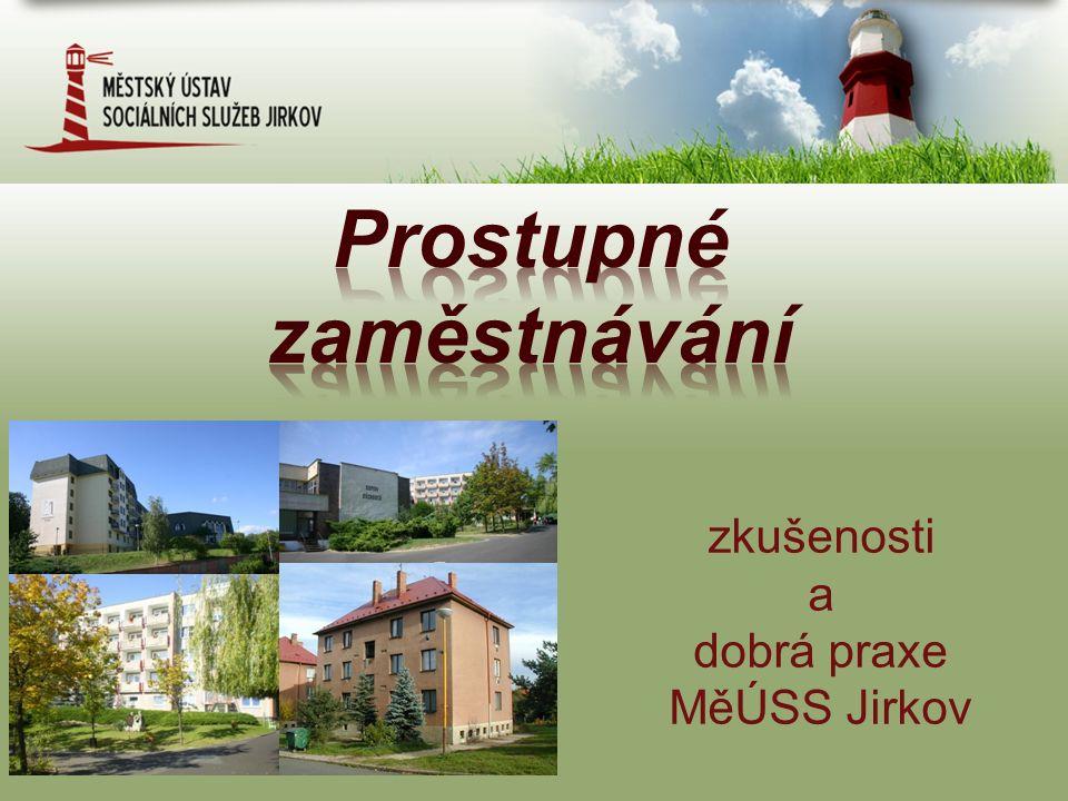 zkušenosti a dobrá praxe MěÚSS Jirkov