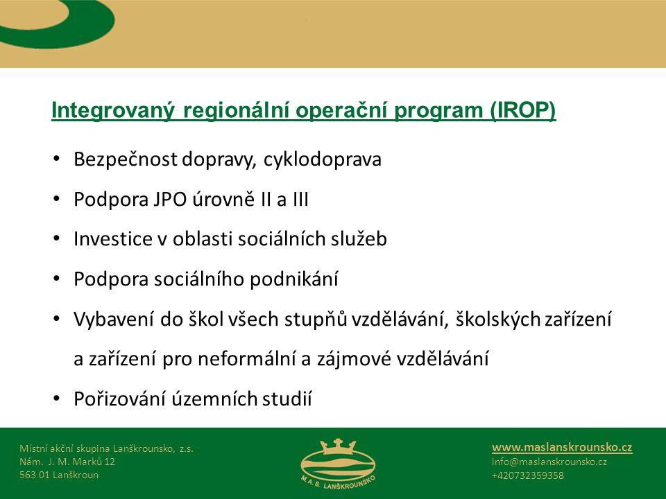 Integrovaný regionální operační program (IROP) Místní akční skupina Lanškrounsko, z.s.