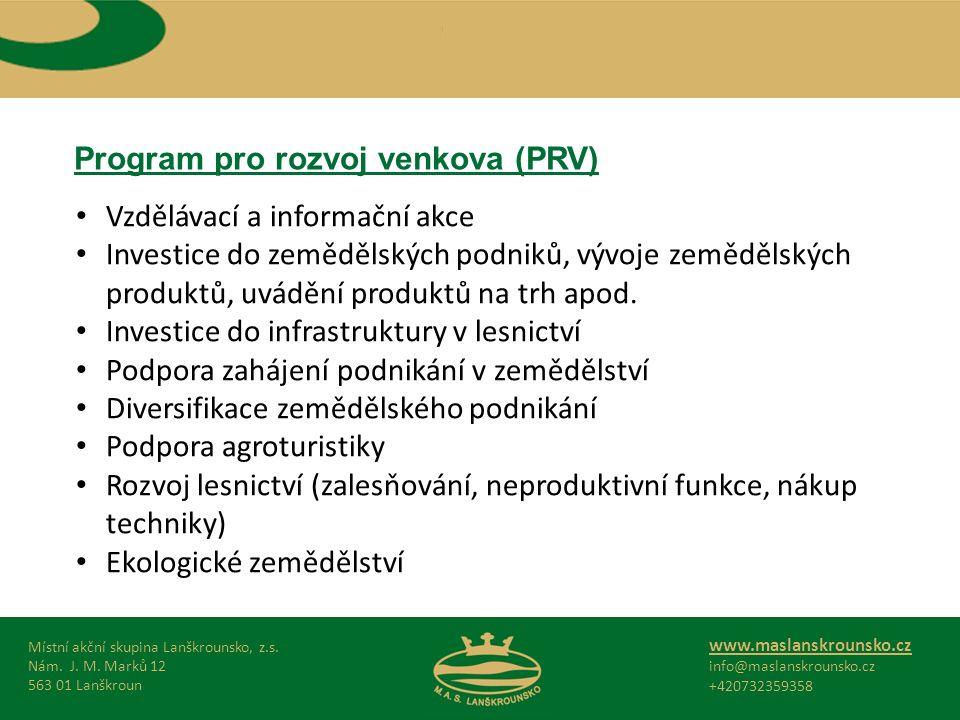 Program pro rozvoj venkova (PRV) Místní akční skupina Lanškrounsko, z.s.
