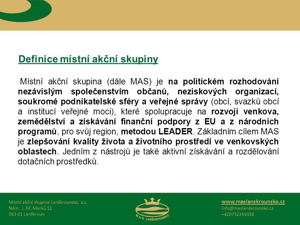 Definice místní akční skupiny Místní akční skupina Lanškrounsko, z.s.