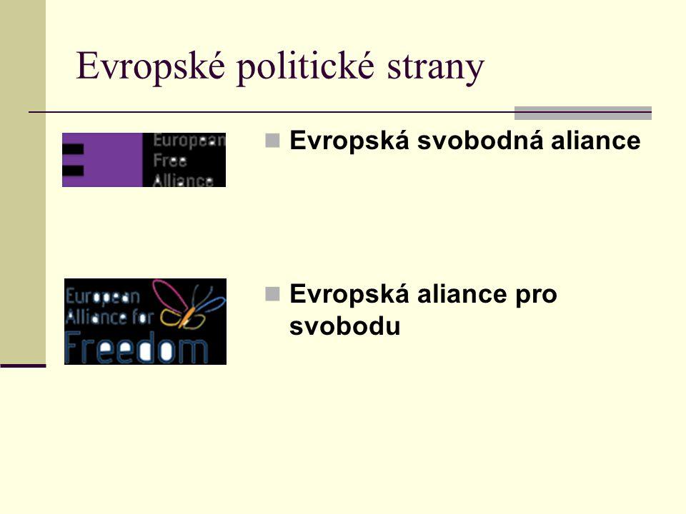 Evropské politické strany Evropská svobodná aliance Evropská aliance pro svobodu