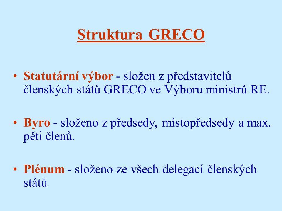 Struktura GRECO Statutární výbor - složen z představitelů členských států GRECO ve Výboru ministrů RE.