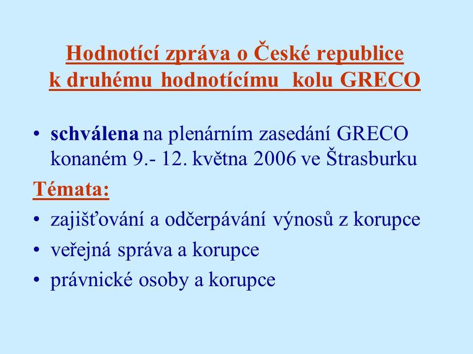 Hodnotící zpráva o České republice k druhému hodnotícímu kolu GRECO schválena na plenárním zasedání GRECO konaném 9.- 12.