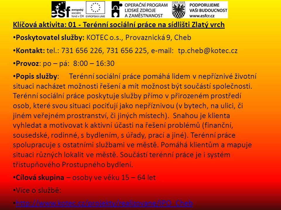 Klíčová aktivita: 01 - Terénní sociální práce na sídlišti Zlatý vrch