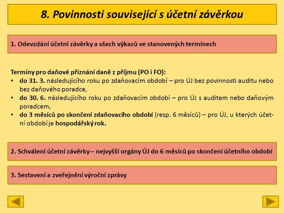 8. Povinnosti související s účetní závěrkou 1.