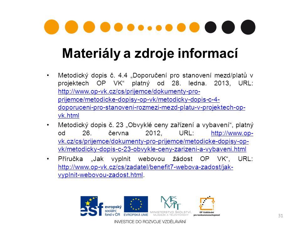 Materiály a zdroje informací Metodický dopis č.
