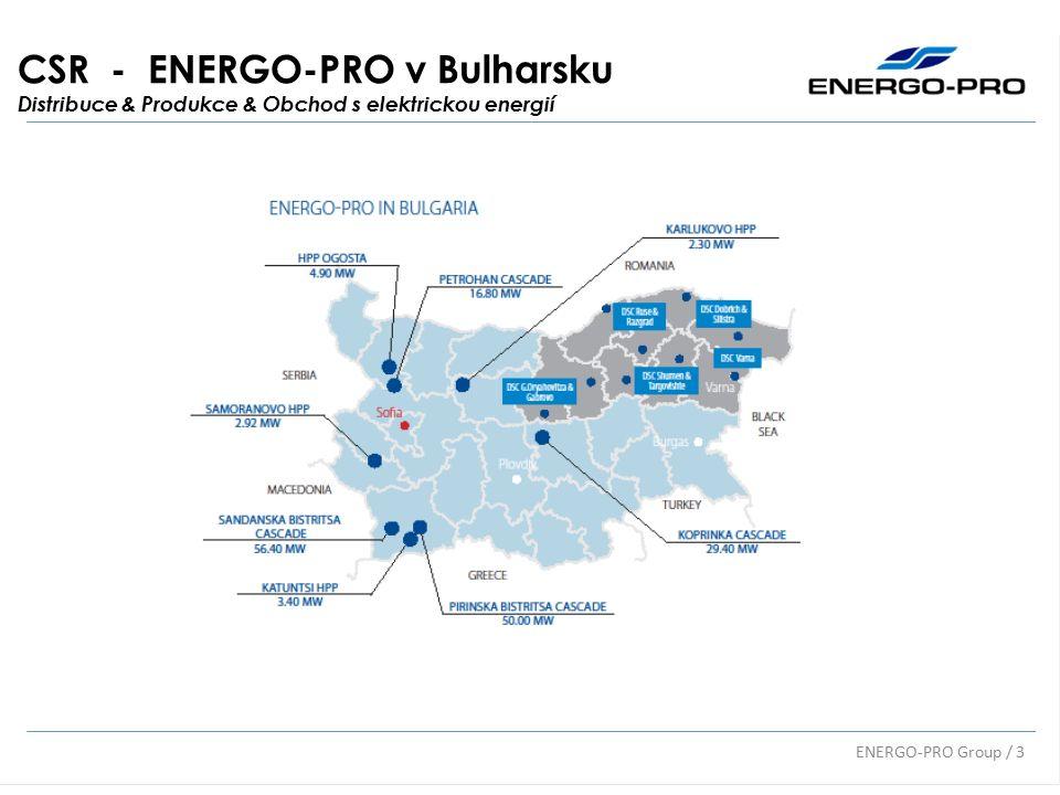 CSR - ENERGO-PRO v Bulharsku Distribuce & Produkce & Obchod s elektrickou energií ENERGO-PRO Group / 3