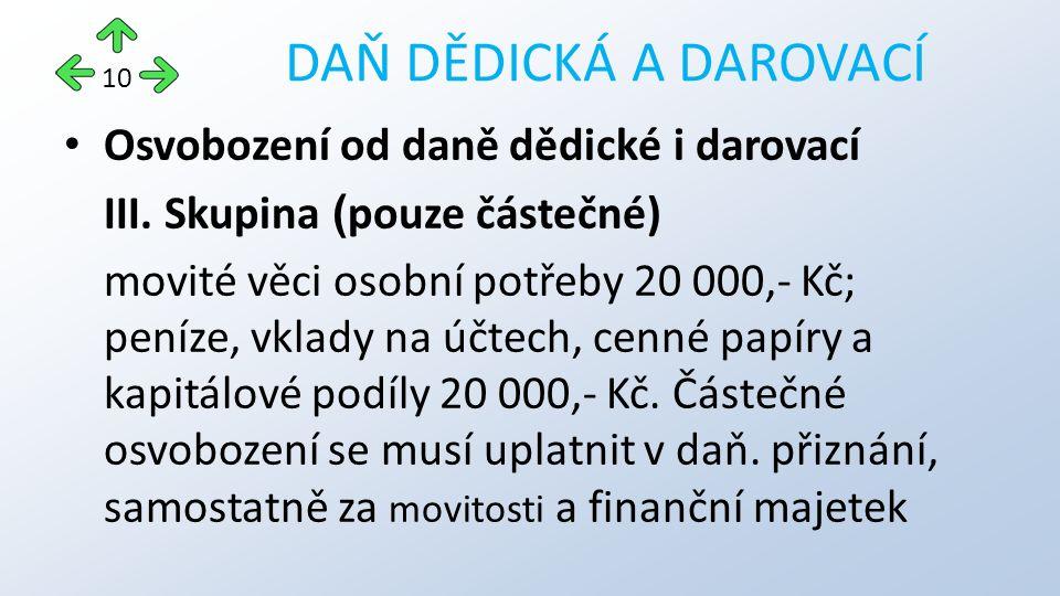 Osvobození od daně dědické i darovací III.