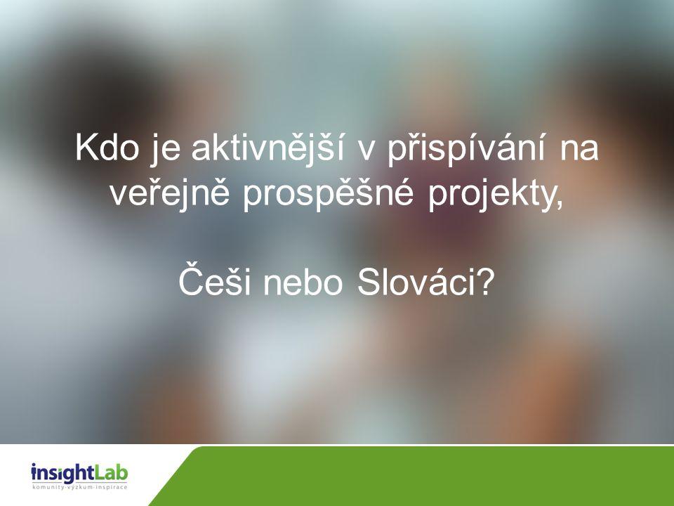 Kdo je aktivnější v přispívání na veřejně prospěšné projekty, Češi nebo Slováci