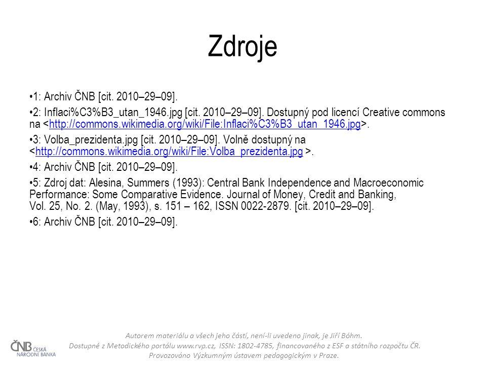 Zdroje 1: Archiv ČNB [cit. 2010–29–09]. 2: Inflaci%C3%B3_utan_1946.jpg [cit.