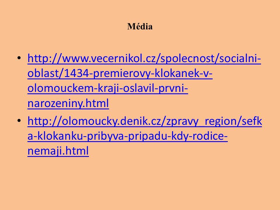 Média http://www.vecernikol.cz/spolecnost/socialni- oblast/1434-premierovy-klokanek-v- olomouckem-kraji-oslavil-prvni- narozeniny.html http://www.vece