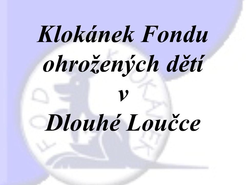 Klokánek V České republice je v současné době 28 Klokánků, jejichž zřizovatelem je Fond ohrožených dětí a předsedkyní je JUDr.