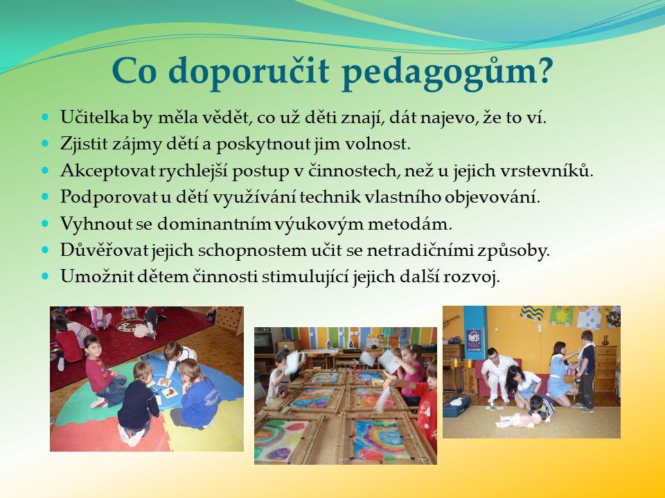Co doporučit pedagogům. Učitelka by měla vědět, co už děti znají, dát najevo, že to ví.