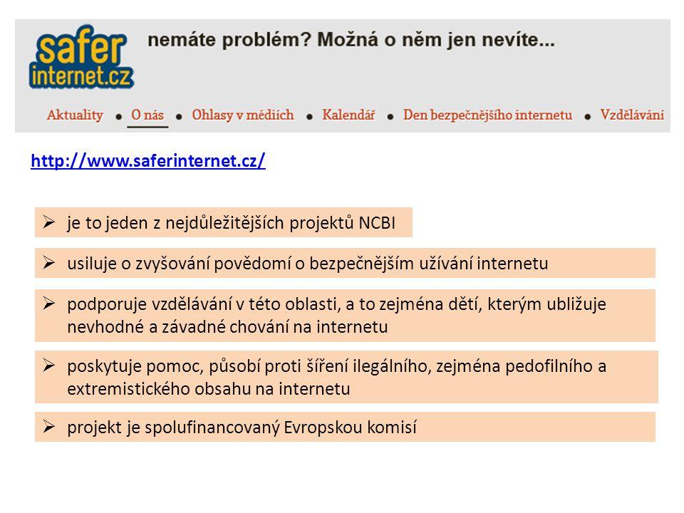 http://www.saferinternet.cz/  poskytuje pomoc, působí proti šíření ilegálního, zejména pedofilního a extremistického obsahu na internetu  je to jeden z nejdůležitějších projektů NCBI  usiluje o zvyšování povědomí o bezpečnějším užívání internetu  podporuje vzdělávání v této oblasti, a to zejména dětí, kterým ubližuje nevhodné a závadné chování na internetu  projekt je spolufinancovaný Evropskou komisí