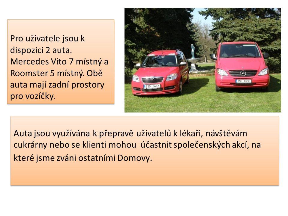 Pro uživatele jsou k dispozici 2 auta. Mercedes Vito 7 místný a Roomster 5 místný. Obě auta mají zadní prostory pro vozíčky. Auta jsou využívána k pře