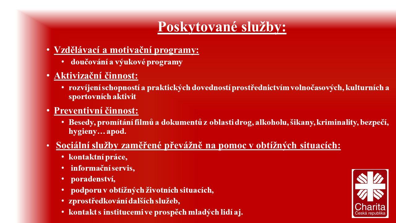 Poskytované služby: Vzdělávací a motivační programy: doučování a výukové programy Aktivizační činnost: rozvíjení schopností a praktických dovedností p