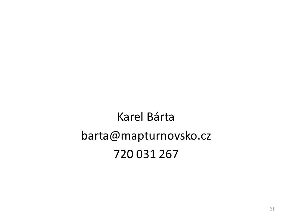 Karel Bárta barta@mapturnovsko.cz 720 031 267 21