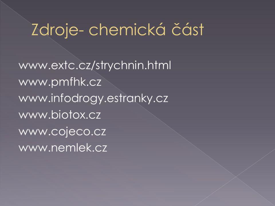 www.extc.cz/strychnin.html www.pmfhk.cz www.infodrogy.estranky.cz www.biotox.cz www.cojeco.cz www.nemlek.cz
