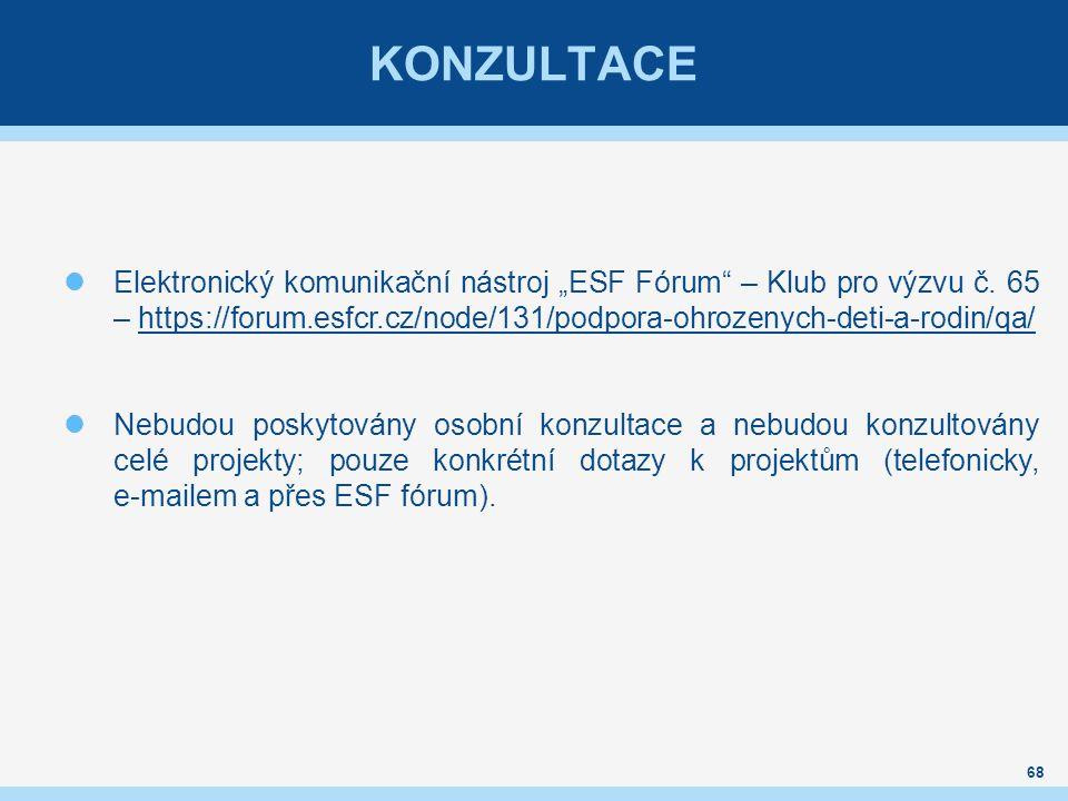 """KONZULTACE Elektronický komunikační nástroj """"ESF Fórum – Klub pro výzvu č."""