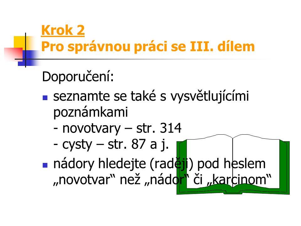 Krok 2 Pro správnou práci se III.