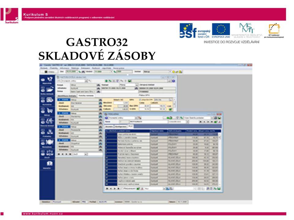 GASTRO32 SKLADOVÉ ZÁSOBY
