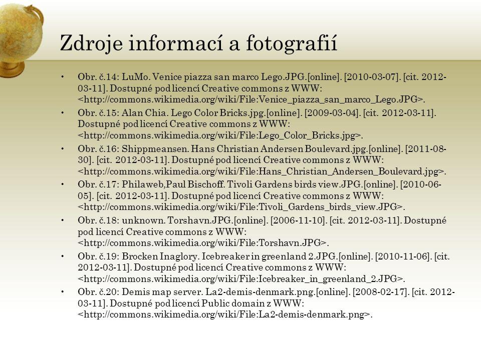 Zdroje informací a fotografií Obr. č.14: LuMo. Venice piazza san marco Lego.JPG.[online]. [2010-03-07]. [cit. 2012- 03-11]. Dostupné pod licencí Creat