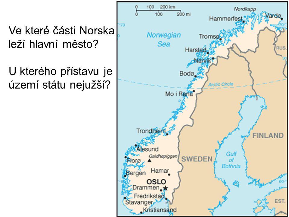 Ve které části Norska leží hlavní město U kterého přístavu je území státu nejužší