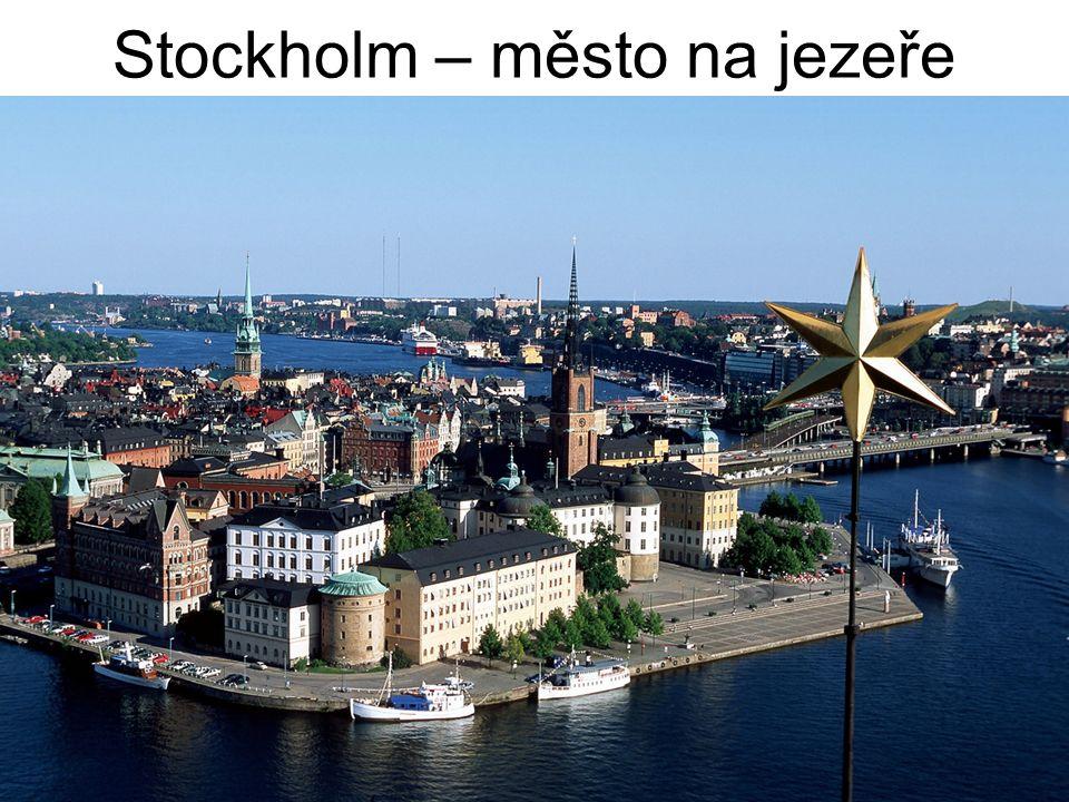 Stockholm – město na jezeře