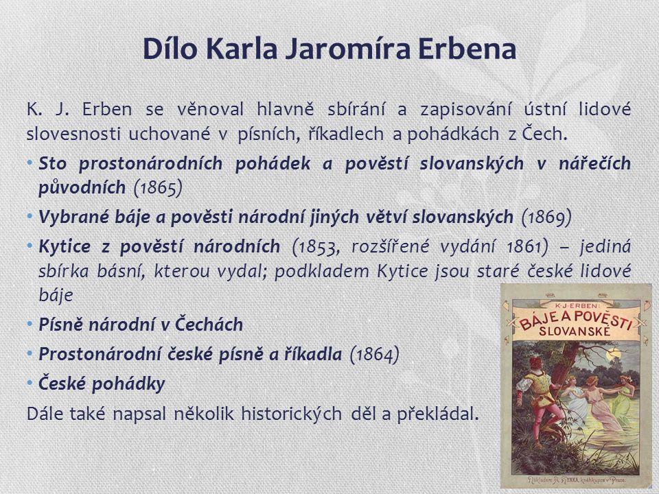 Dílo Karla Jaromíra Erbena K. J.