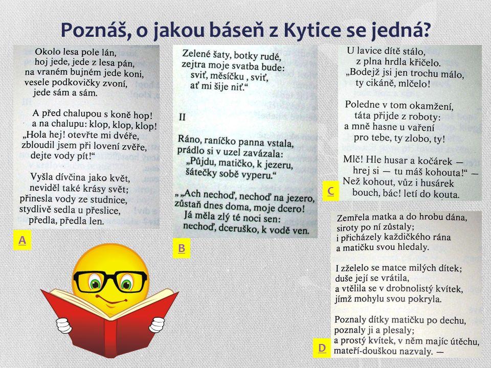 Poznáš, o jakou báseň z Kytice se jedná?.